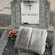 My money, wrote on an old tomb — Stock Photo