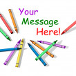 Crayons with Room for Message - Stock Photo