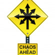 Chaos ahead sign — Stock Vector