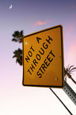 Not a Through Street Sign — Stock Photo