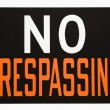 No trespassing sign. — Stock Photo