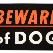 Beware of dog. - Stock Photo
