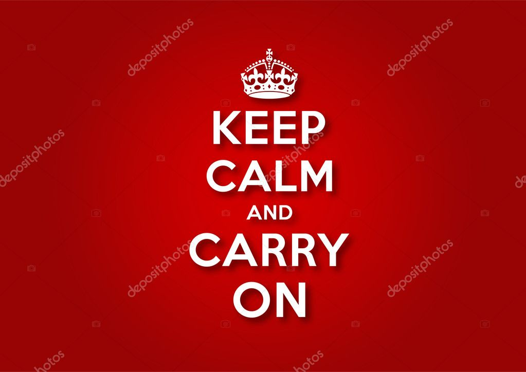 Keep Calm And Carry on Crown Vector Keep Calm And Carry on Stock
