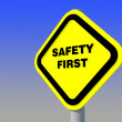 Safety first sign - Foto Stock
