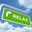 Relax in green road sign — Stock Photo