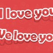 Vector i love you, we love you; realistic cut, takes the backgro — Stock Vector