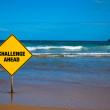 Challenge sign on the beach — Stock Photo #10264677