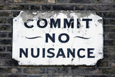 Commit no nuisance — Stock Photo