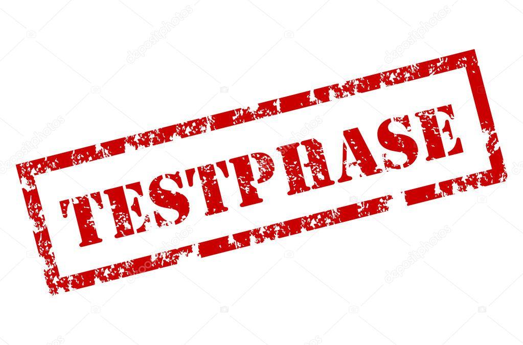 Testphase