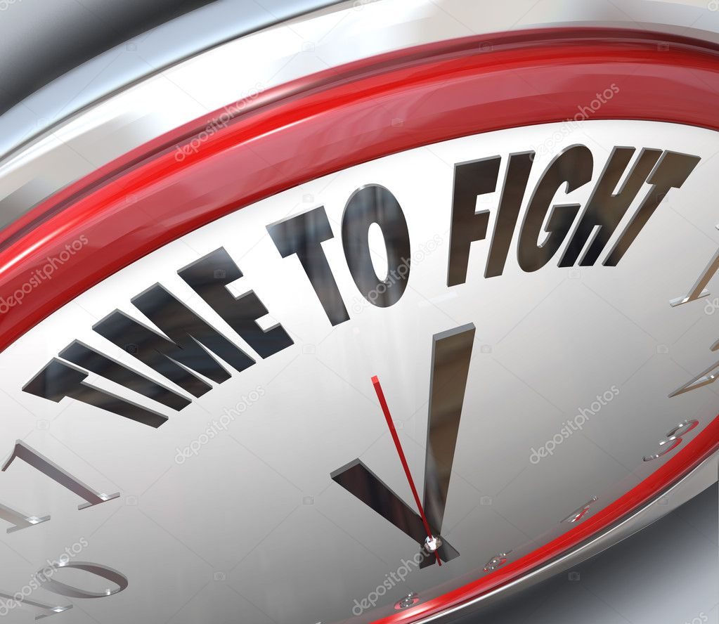6892b249c36 A clock with the words Time to Fight illustrating the urgency of standing  up for your rights and demonstrating to those in power that you won t back  down ...