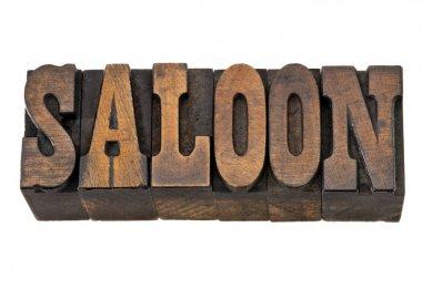 Saloon word in letterpress wood type