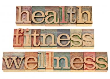Health, fitness, wellness