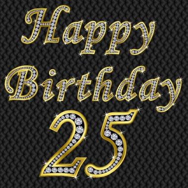 Happy 25 birthday, golden with diamonds, vector illustration