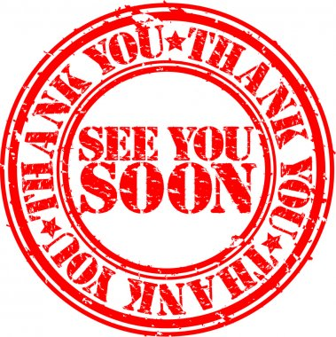 Grunge thank you and see you soon rubber stamp, vector illustration