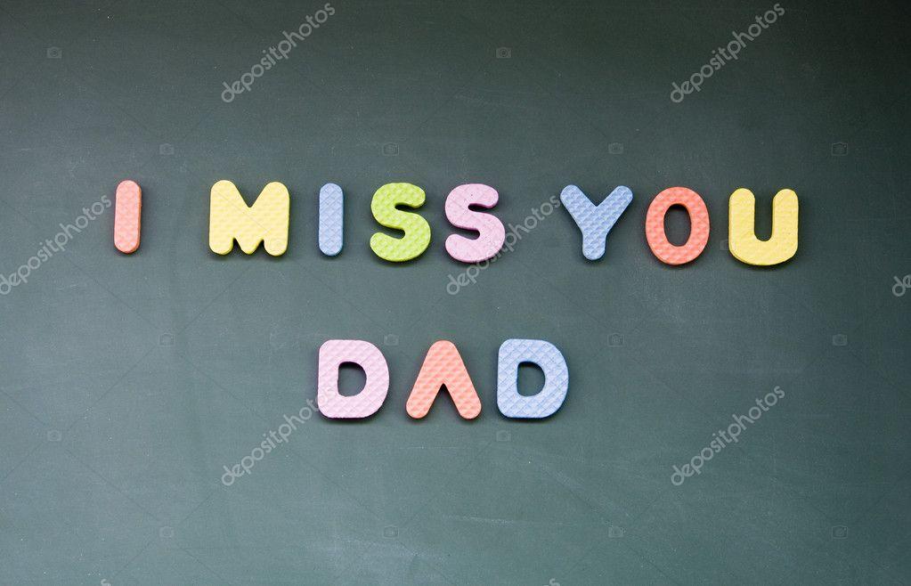 Ich vermisse dich Papa Zeichen mit Kreide auf die Tafel