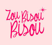 Photo Zou Bisou Bisou