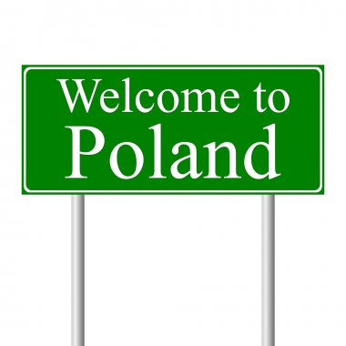 Welcome to Poland, concept road sign