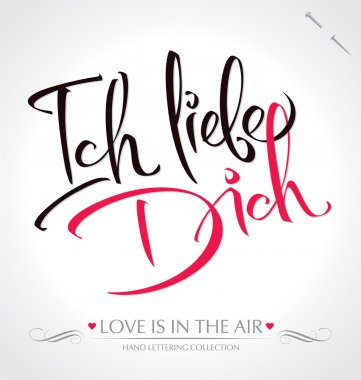 'ich liebe dich' hand lettering (vector)