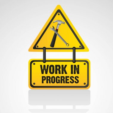 Work in progress sign isolated on white background, vector illustration clip art vector