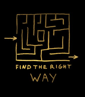 Find the right way conception. Labirint and text