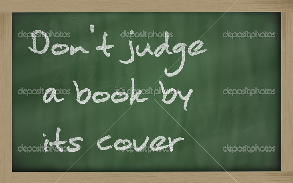 Dont Judge A Book By Its Cover Written On Blackboard