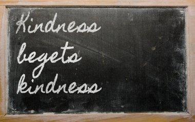 Expression - Kindness begets kindness