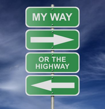 Street Road Sign My Way Or The Highway