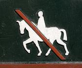 Fotografie Horse riding forbidden.