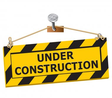 Under construction sign - image can be re-size to any limit stock vector