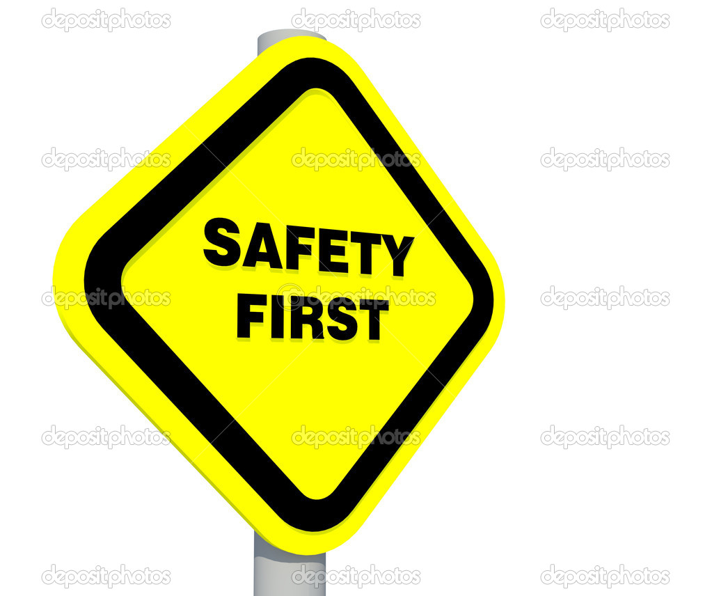 Safety First Sign Stock Photo Supakitmod 9323928