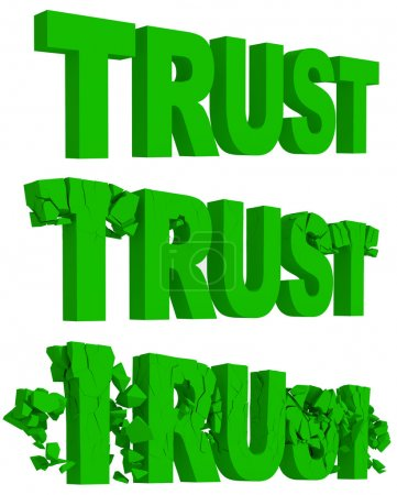Cracking and crumbling of the word Trust
