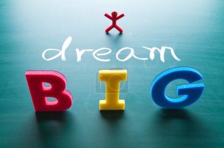 Photo for I dream big words on blackboard with colorful alphabets. - Royalty Free Image