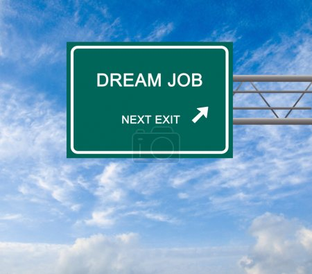 Road sign to dream job...
