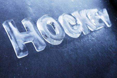 """Photo pour Mot """"Hockey"""" fait de vraies lettres de glace sur fond de glace . - image libre de droit"""
