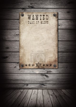 Wanted poster in old grunge interior.