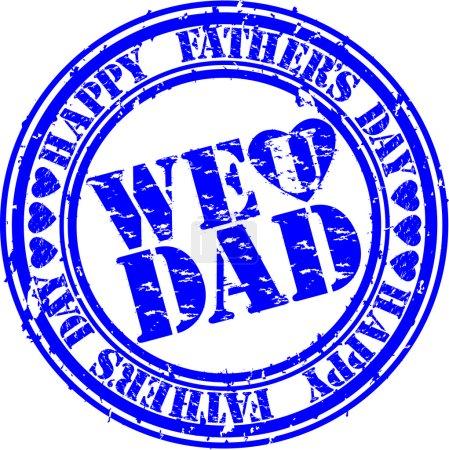 We love you dad...
