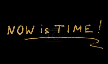 Now is time conception text