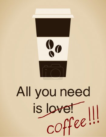 Illustration for All you need is coffee card in vintage style. - Royalty Free Image