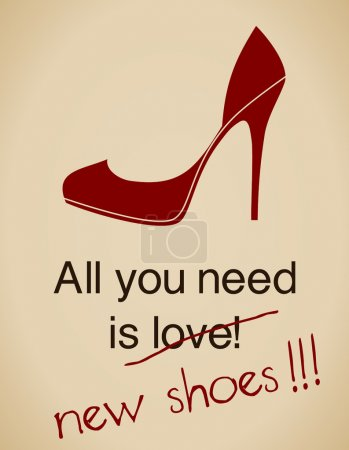 Illustration for All you need is new shoes card in vintage style. - Royalty Free Image