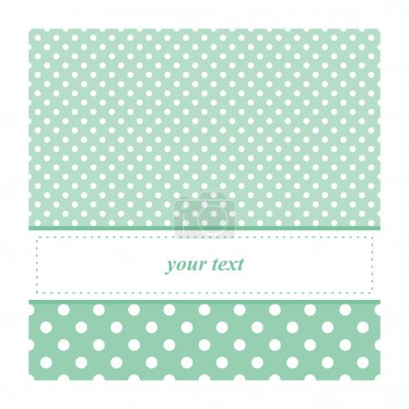 Illustration for Sweet vector card or invitation for birthday, baby shower party or wedding with white polka dots. Cute mint blue or green background with white space to put your text - Royalty Free Image