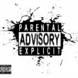 A parental advisory warning label for music or vid...