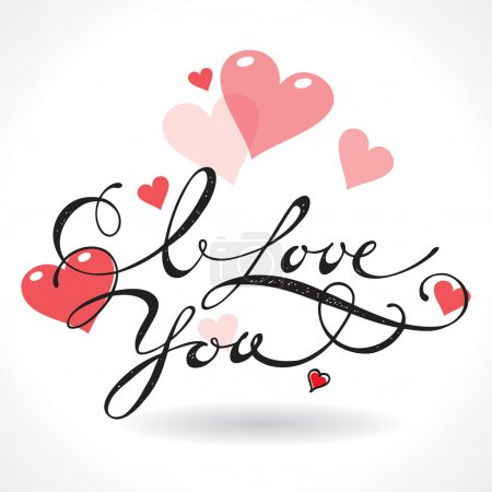Valentine card with lettering I Love You. Vector i...
